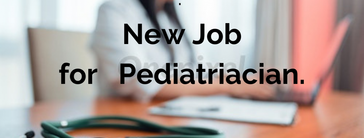 Job for Pediatrician